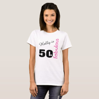 Personalized 50 and Fabulous Themed 50th Birthday T-Shirt
