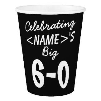 Personalized 60th Birthday Paper Cups Party Supply