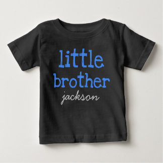 Personalized Add a Name Blue Text Little Brother Baby T-Shirt