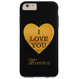 Personalized Black & Gold Heart I Love You Tough iPhone 6 Plus Case