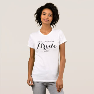 PERSONALIZED Bride TShirt from Bridal Collection