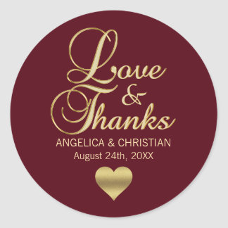 Personalized Burgundy Gold LOVE & THANKS Wedding Classic Round Sticker