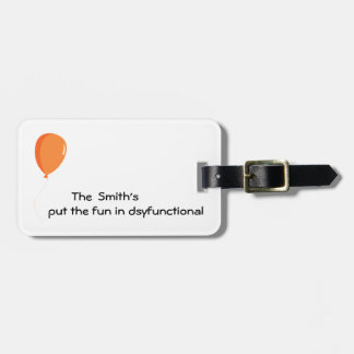 Personalized Fun In Dysfunctional Luggage Tag