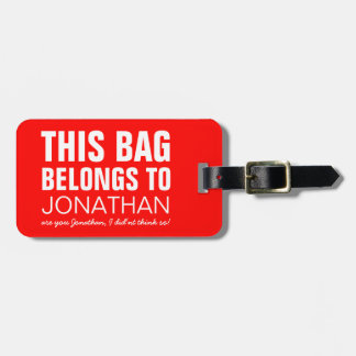 Personalized Funny Bag Attention | Humor Joke Luggage Tag