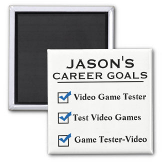 Personalized Funny Career Goals Magnet