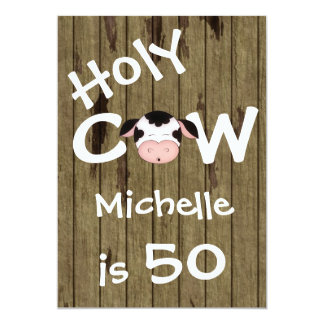 Personalized Funny Holy Cow 50th Humor Birthday 13 Cm X 18 Cm Invitation Card