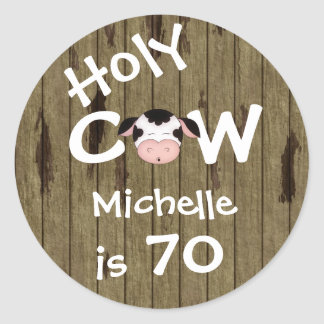 Personalized Funny Holy Cow 70th Birthday Humorous Round Sticker