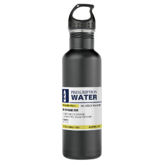 Personalized Funny Prescription Water 710 Ml Water Bottle