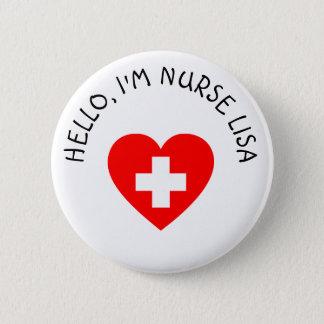 Personalized Hello Im Nurse (Add Name) Button