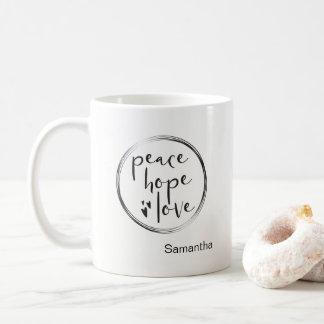 Personalized • Holiday • PEACE HOPE LOVE Coffee Mug