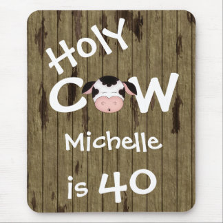 Personalized Holy Cow 40th Birthday Mousepad