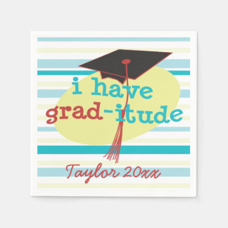 Personalized I have GRAD-itude © Funny Graduation Paper Napkin