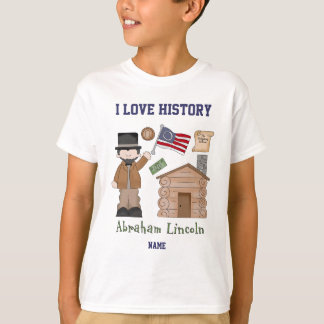 Personalized I love History Abraham Lincoln T-Shirt