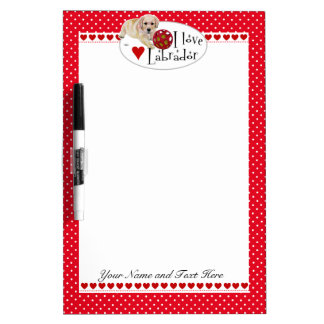 Personalized I love Labrador! (Yellow Lab Puppy) Dry Erase Board