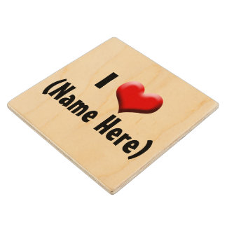 Personalized I Love... Name Valentine's Day Wood Coaster