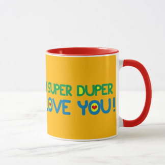 "PERSONALIZED ""I SUPER DUPER LOVE YOU!"" MUG"