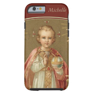 Personalized Infant of Prague Tough iPhone 6 Case