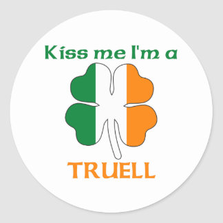 Personalized Irish Kiss Me I'm Truell Round Sticker