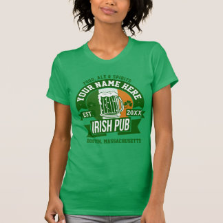Personalized Irish Pub | Comical St Patrick's Day T-Shirt