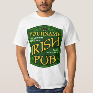 Personalized Irish Pub Sign Value T-Shirt