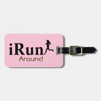 Personalized iRun Around Humorous Luggage Tag