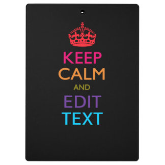 Personalized KEEP CALM AND Edit Text Multicolored Clipboard