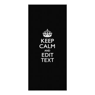 Personalized Keep Calm And Edit Text on Black Customized Rack Card