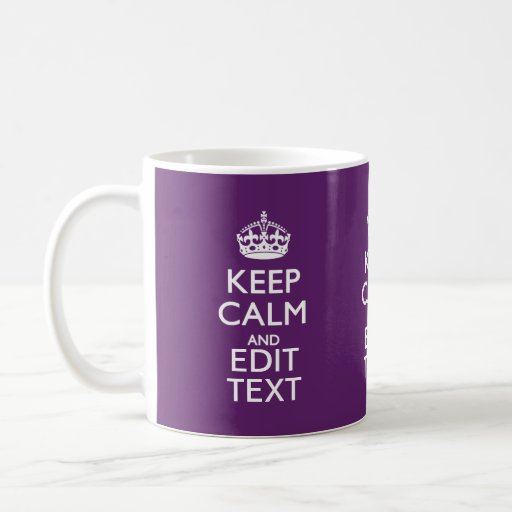 Personalized KEEP CALM AND Edit Text on Purple Mug