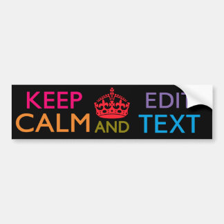 Personalized KEEP CALM AND Edit Your Text Bumper Sticker