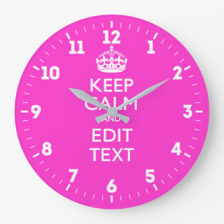 Personalized Keep Calm And Have Your Text on Pink Large Clock