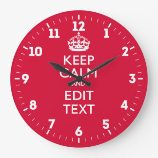 Personalized Keep Calm And Have Your Text on Red Large Clock