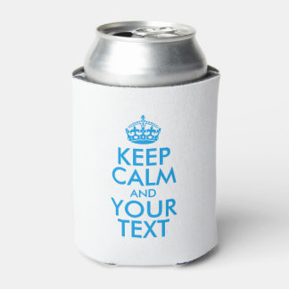 Personalized KEEP CALM and YOUR TEXT - blue words Can Cooler