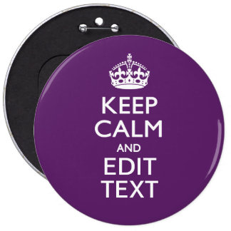 Personalized KEEP CALM AND Your Text on Purple 6 Cm Round Badge