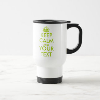 Personalized Keep Calm and your text travel mug