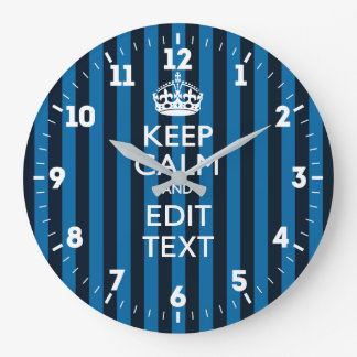 Personalized Keep Calm Get Your Text Blue Stripes Large Clock
