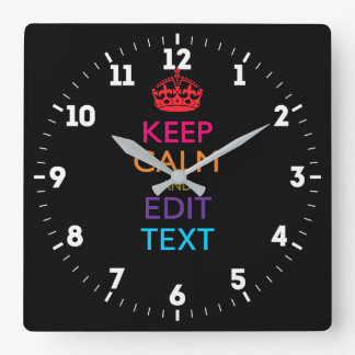 Personalized KEEP CALM Have Your Text Multicolored Square Wall Clock