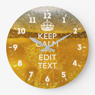 Personalized Keep Calm Have Your Text on Beer Large Clock