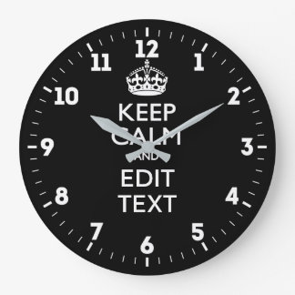 Personalized KEEP CALM Have Your Text on Black Large Clock