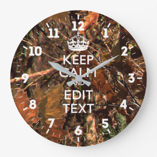 Personalized Keep Calm Have Your Text on Fall Camo Large Clock