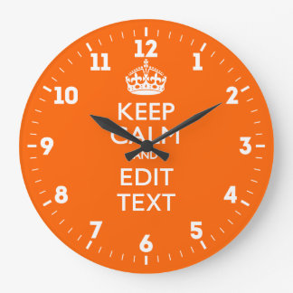Personalized Keep Calm Have Your Text on Tangerine Large Clock