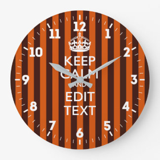 Personalized Keep Calm Your Text on Orange Stripes Large Clock