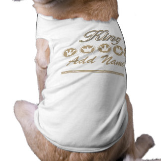Personalized King Dog T-shirt