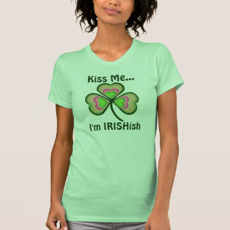 Personalized Kiss Me I m any name T-shirts