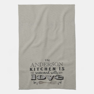 Personalized Kitchen seasoned with love typography Tea Towel