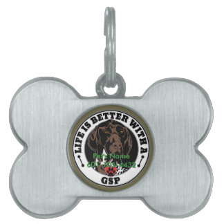 Personalized Life Is Better With A GSP Pet Tags