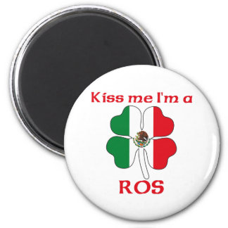 Personalized Mexican Kiss Me I m Ros Fridge Magnet