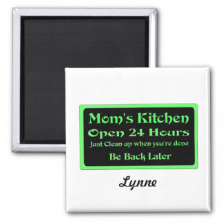 Personalized Mom's Kitchen, Open 24 hours Magnet