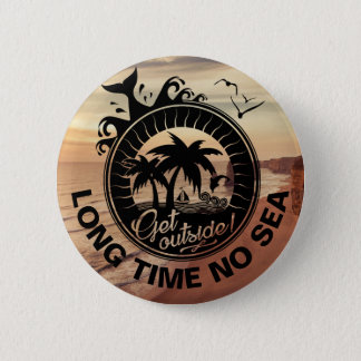 Personalized Motivational Quote or Beach Location 6 Cm Round Badge