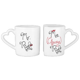 Personalized Mr.Right & Mrs.Always Right Coffee Mug Set