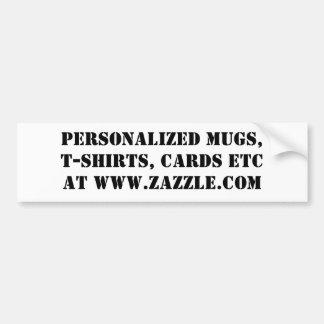 PERSONALIZED MUGS, T-SHIRTS, CARDS ETCAT WWW.ZA... CAR BUMPER STICKER